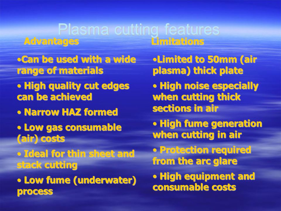 Plasma cutting features