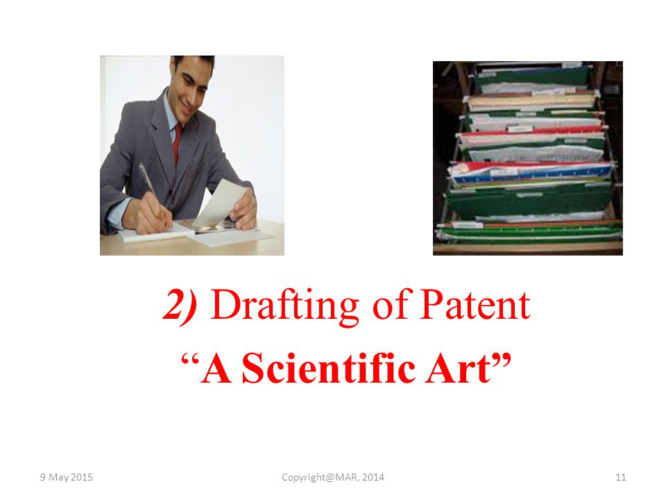 2) Drafting of Patent A Scientific Art 15 April 2017