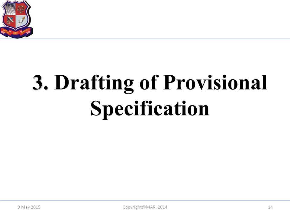 3. Drafting of Provisional Specification