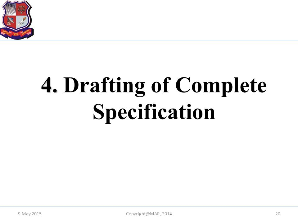 4. Drafting of Complete Specification