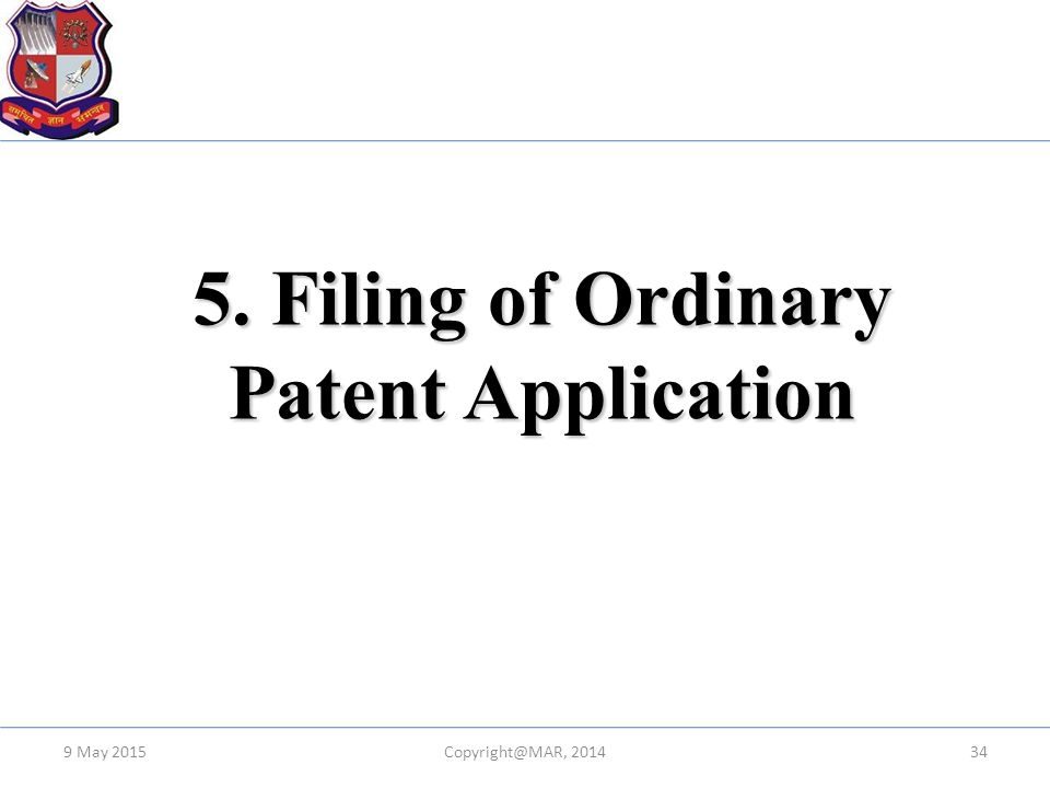 5. Filing of Ordinary Patent Application