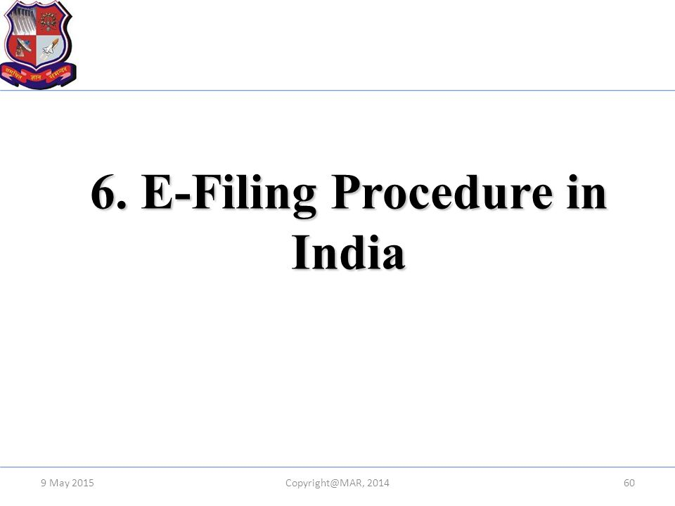 6. E-Filing Procedure in India
