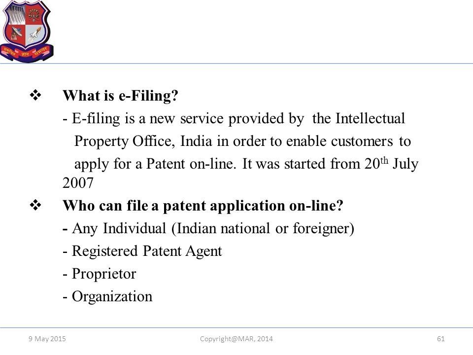 - E-filing is a new service provided by the Intellectual