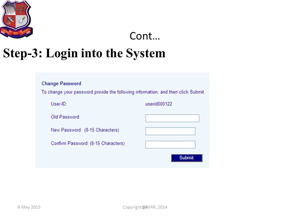 Step-3: Login into the System