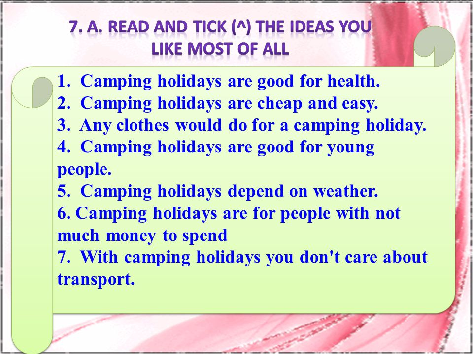 7. A. Read and tick (^) the ideas you LIke most of all