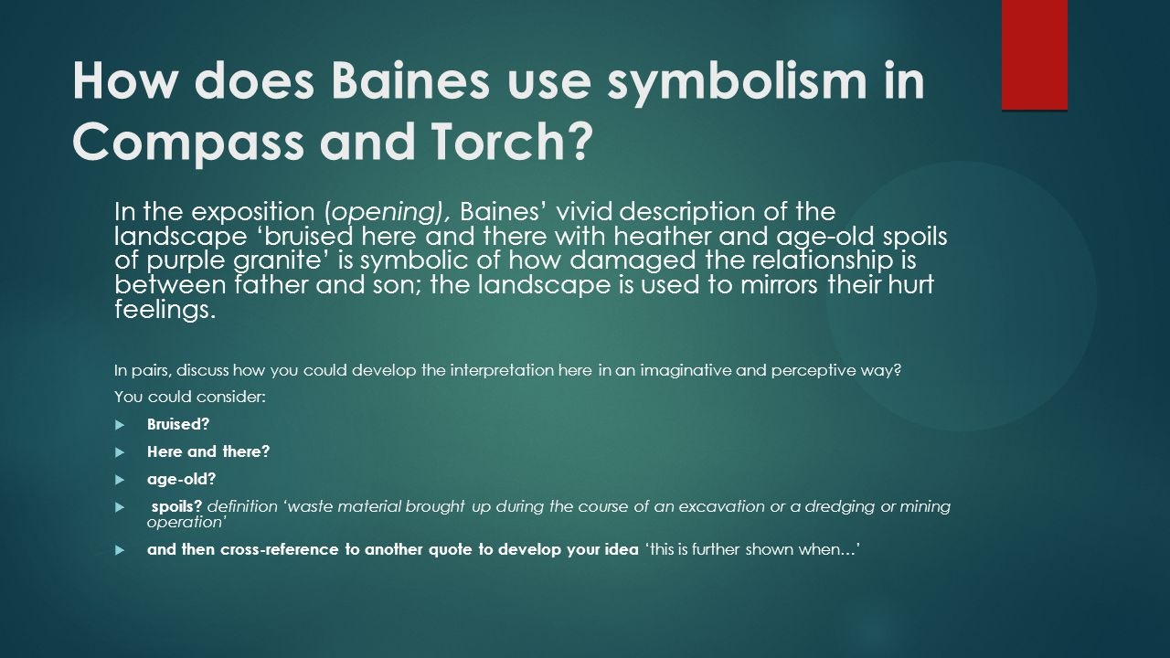 How does Baines use symbolism in Compass and Torch