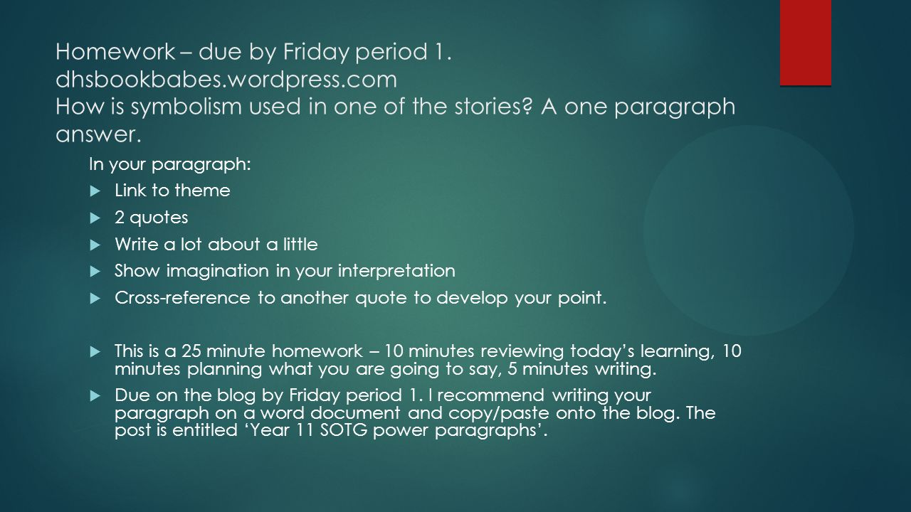 Homework – due by Friday period 1. dhsbookbabes. wordpress