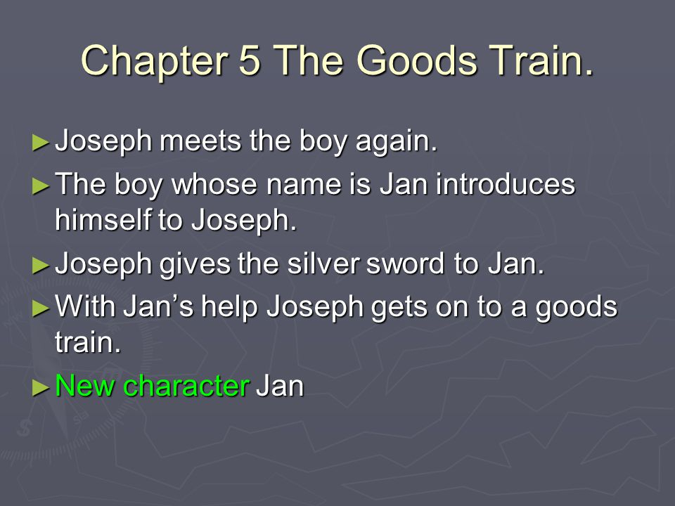 Chapter 5 The Goods Train.