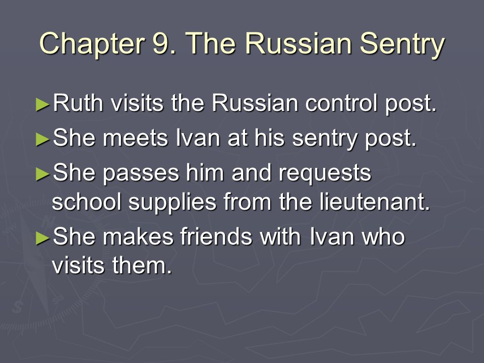 Chapter 9. The Russian Sentry