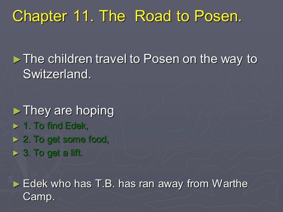 Chapter 11. The Road to Posen.