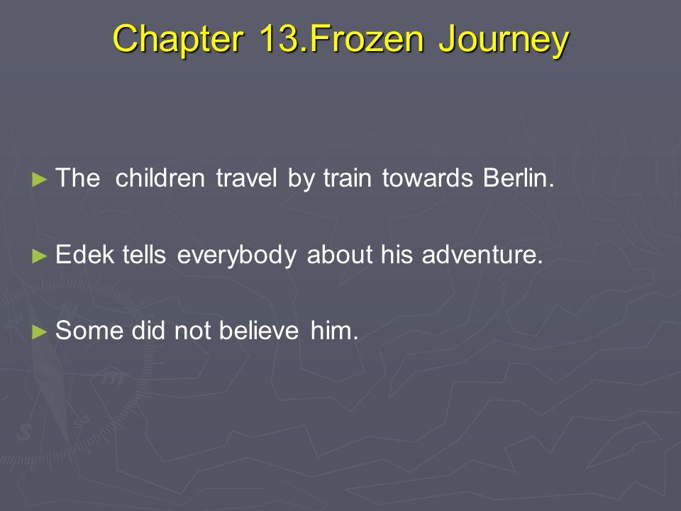 Chapter 13.Frozen Journey