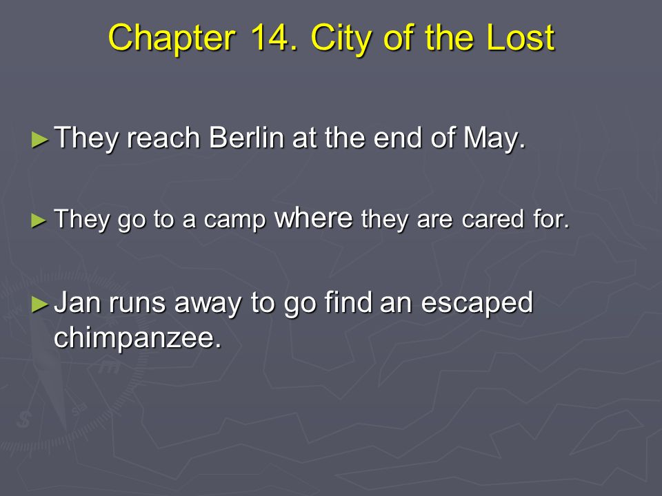 Chapter 14. City of the Lost