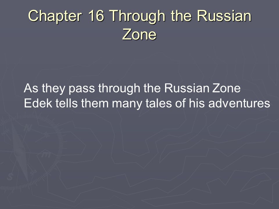 Chapter 16 Through the Russian Zone