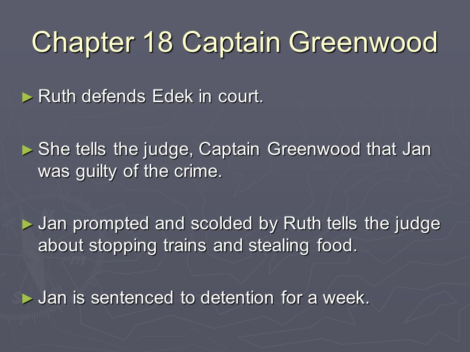 Chapter 18 Captain Greenwood
