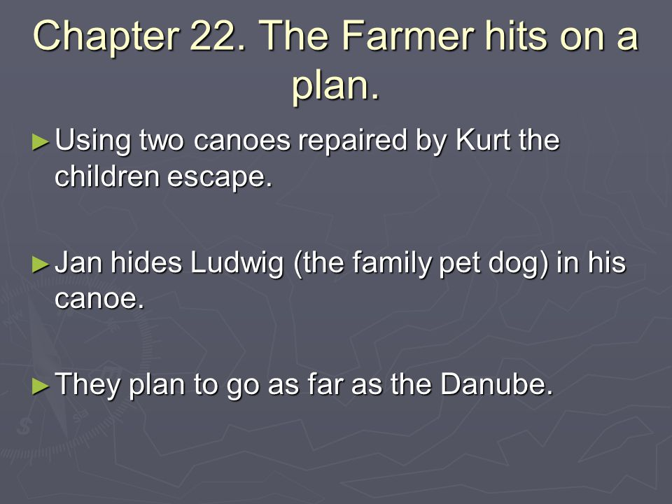 Chapter 22. The Farmer hits on a plan.