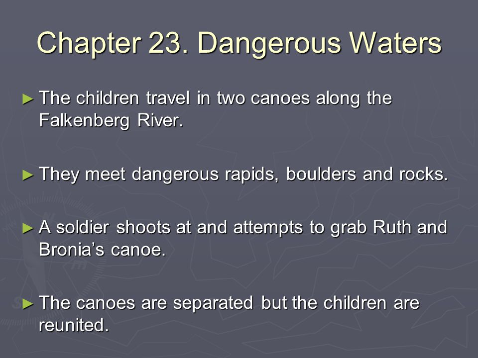 Chapter 23. Dangerous Waters