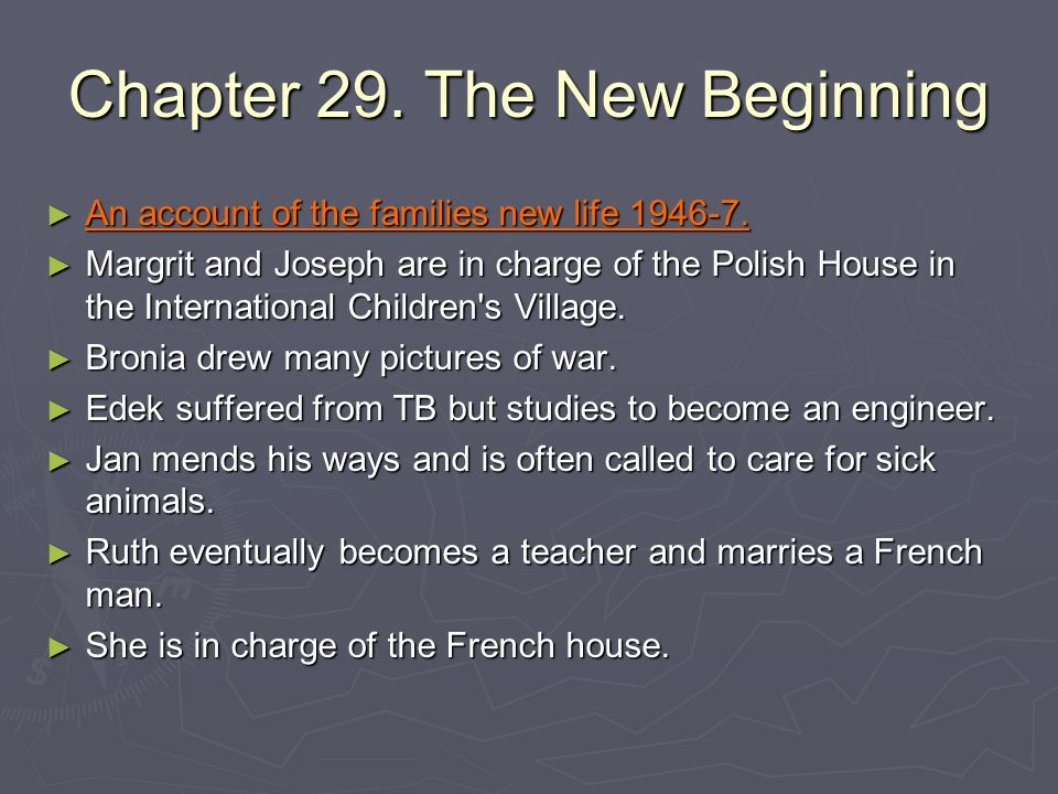 Chapter 29. The New Beginning