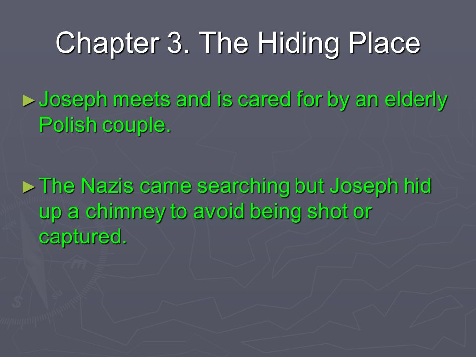 Chapter 3. The Hiding Place