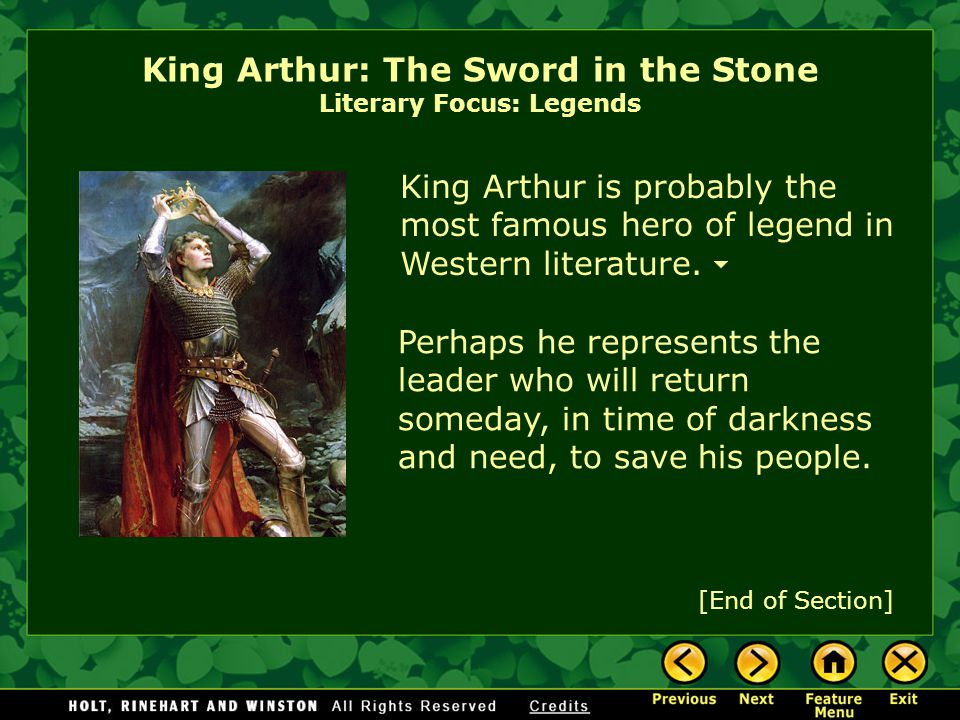 King Arthur: The Sword in the Stone Literary Focus: Legends