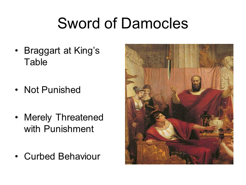 Sword of Damocles Braggart at King's Table Not Punished