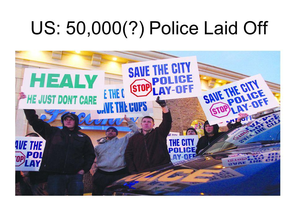 US: 50,000( ) Police Laid Off