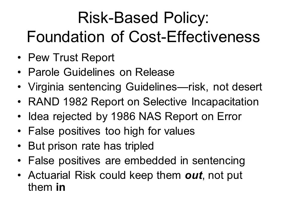 Risk-Based Policy: Foundation of Cost-Effectiveness