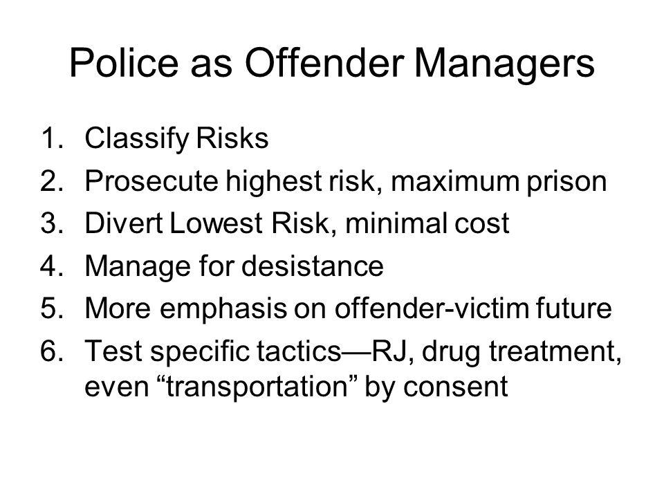 Police as Offender Managers