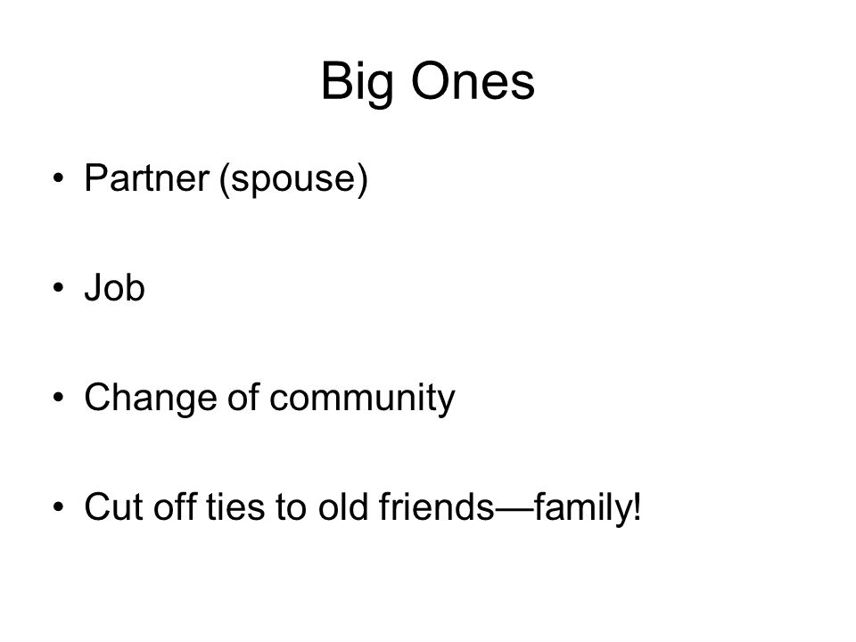 Big Ones Partner (spouse) Job Change of community
