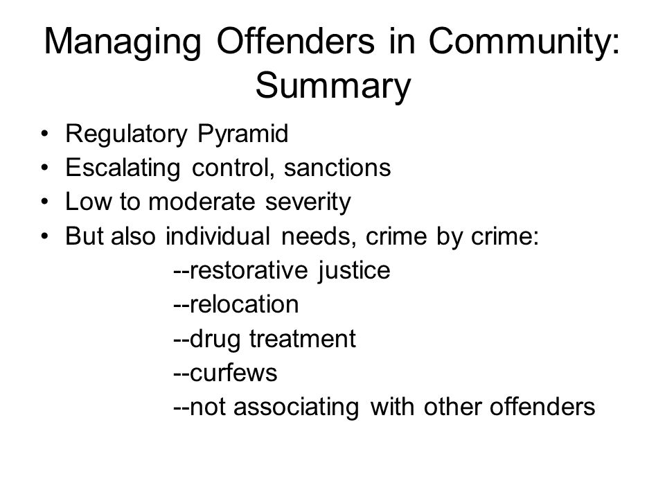 Managing Offenders in Community: Summary