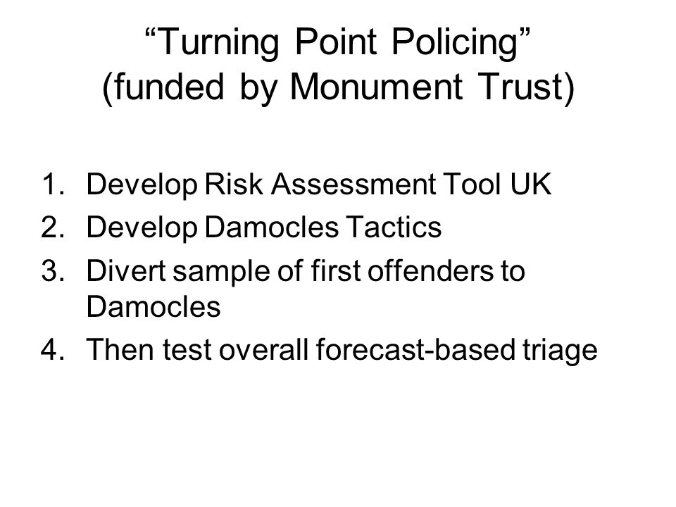 Turning Point Policing (funded by Monument Trust)