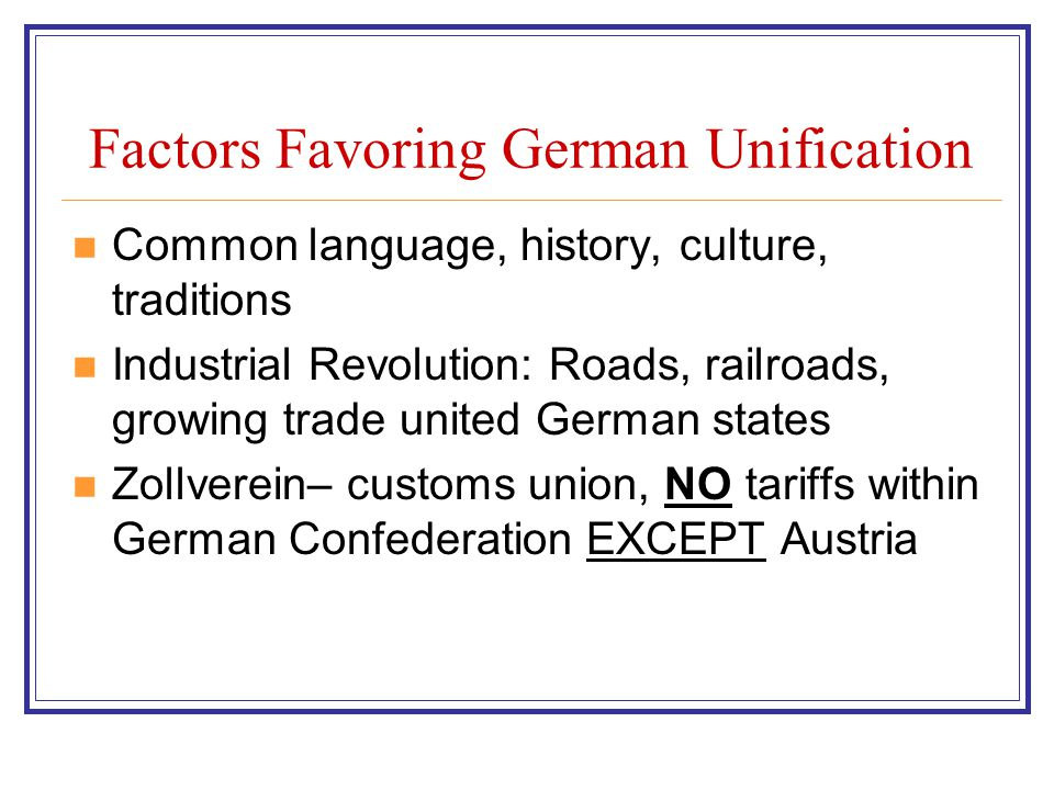 Factors Favoring German Unification