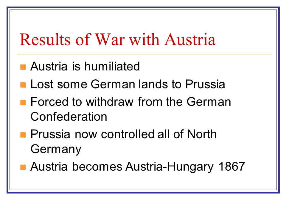 Results of War with Austria