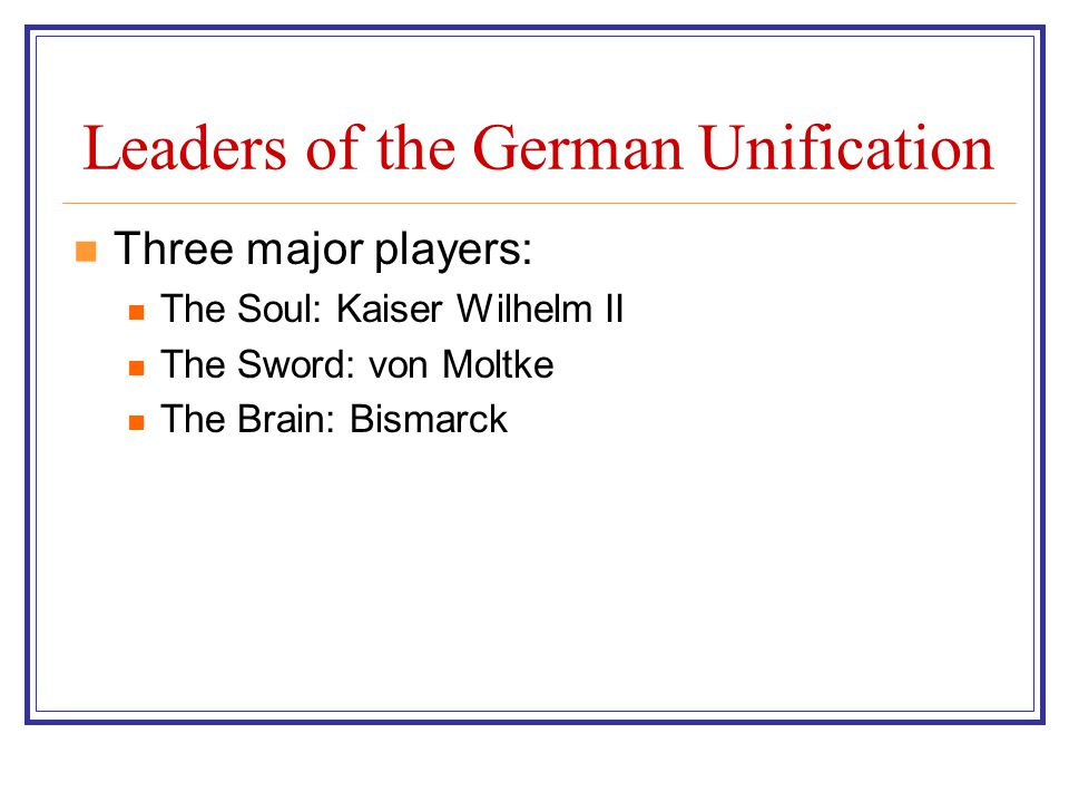 Leaders of the German Unification