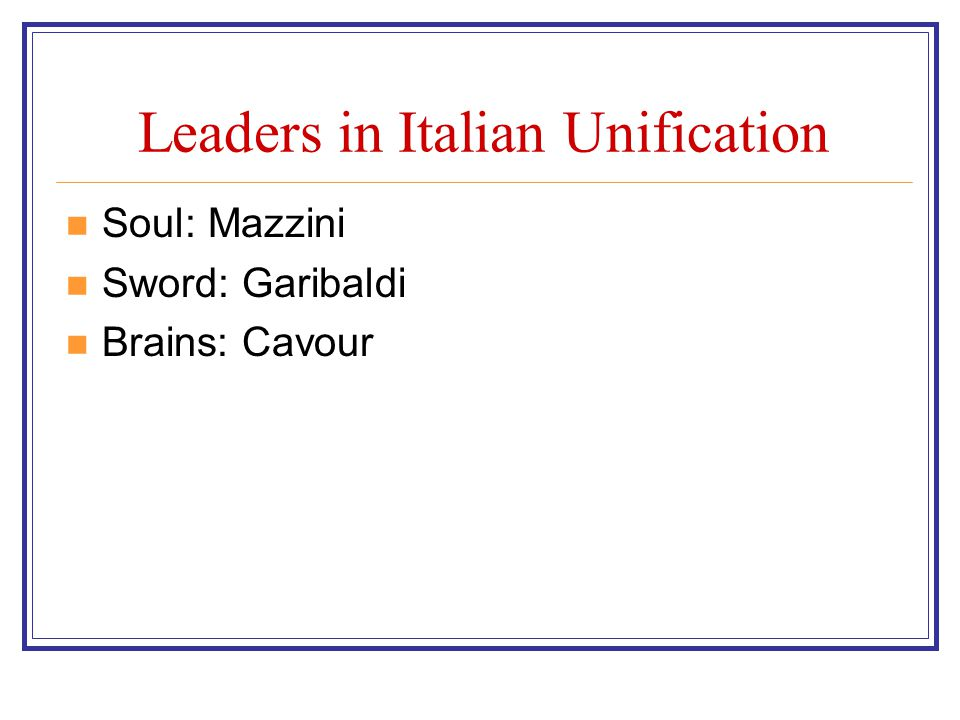 Leaders in Italian Unification