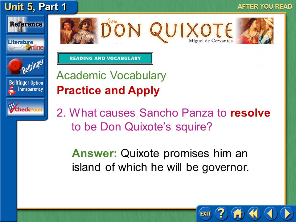 2. What causes Sancho Panza to resolve to be Don Quixote's squire