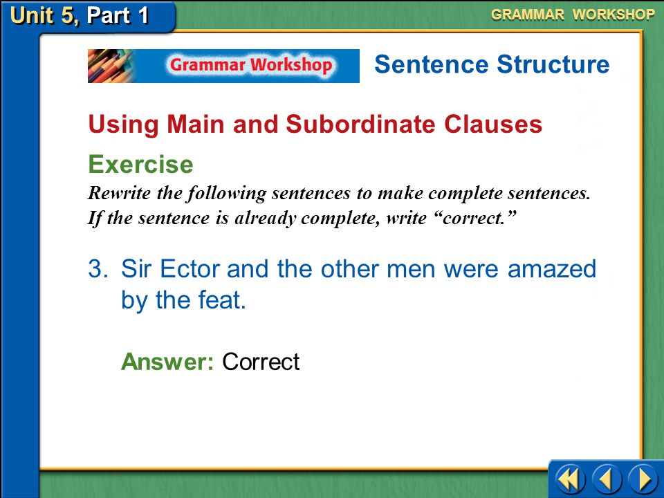 Using Main and Subordinate Clauses