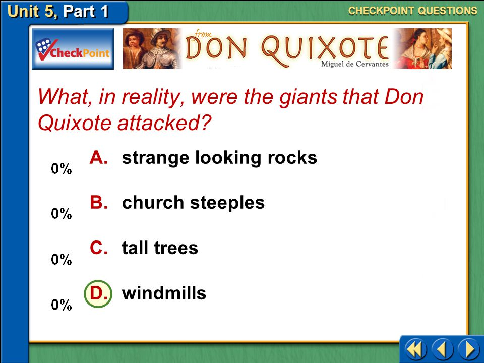 What, in reality, were the giants that Don Quixote attacked