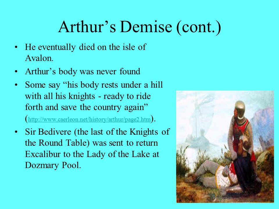 Arthur's Demise (cont.)