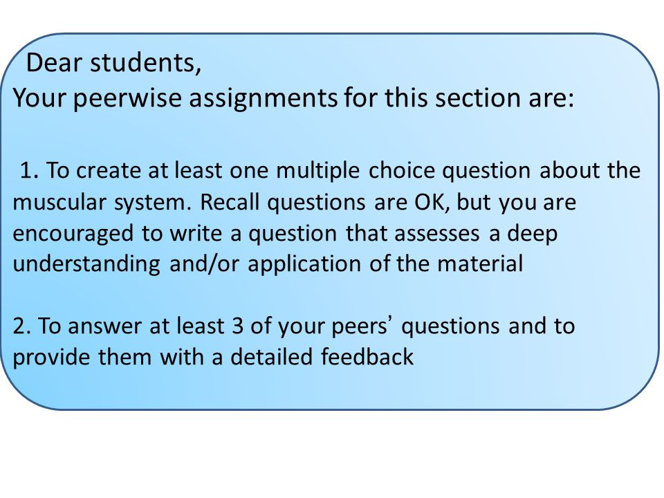Your peerwise assignments for this section are: