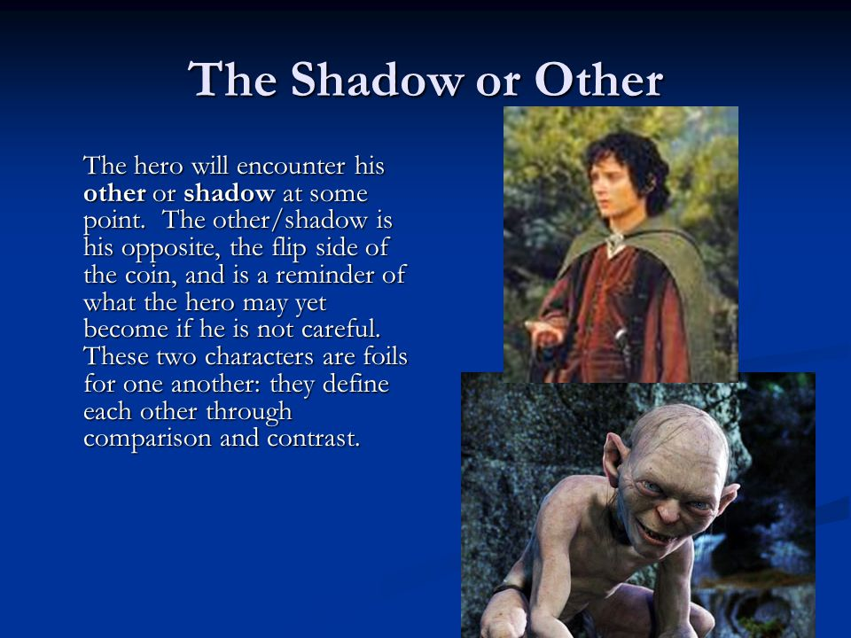 The Shadow or Other
