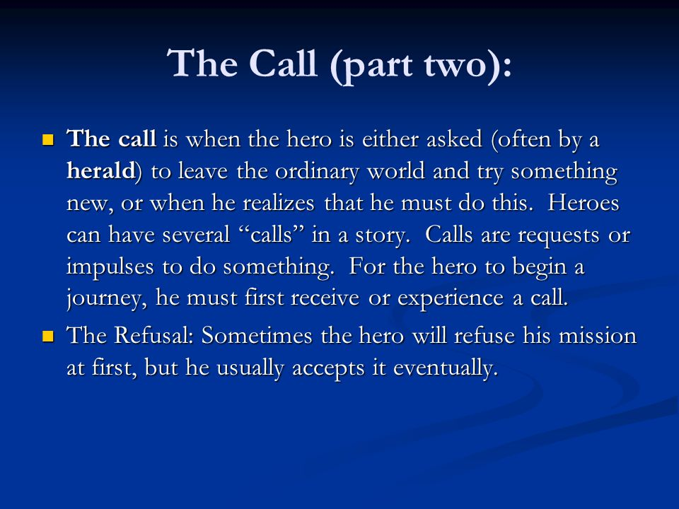 The Call (part two):