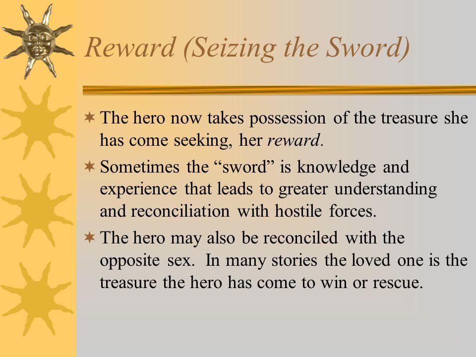 Reward (Seizing the Sword)