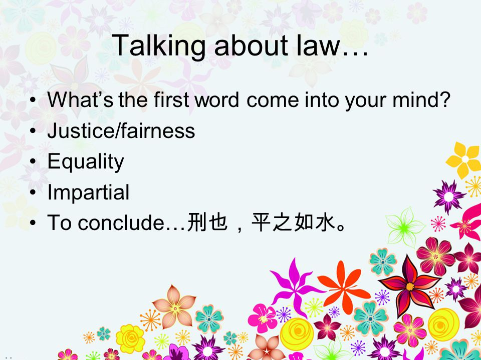Talking about law… What's the first word come into your mind