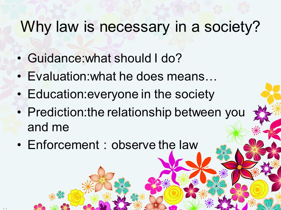 Why law is necessary in a society