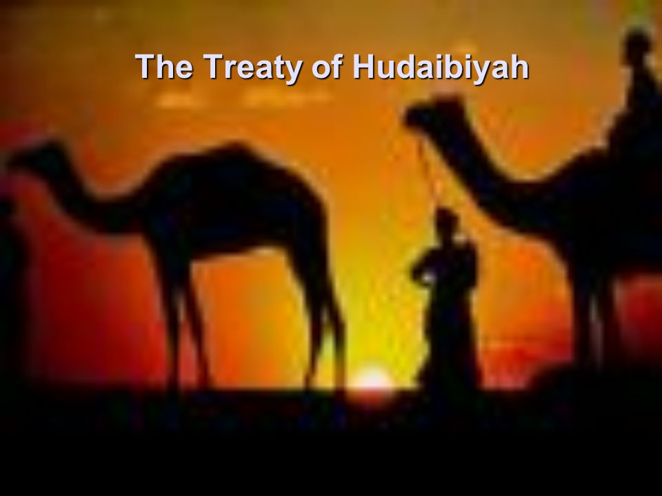 The Treaty of Hudaibiyah