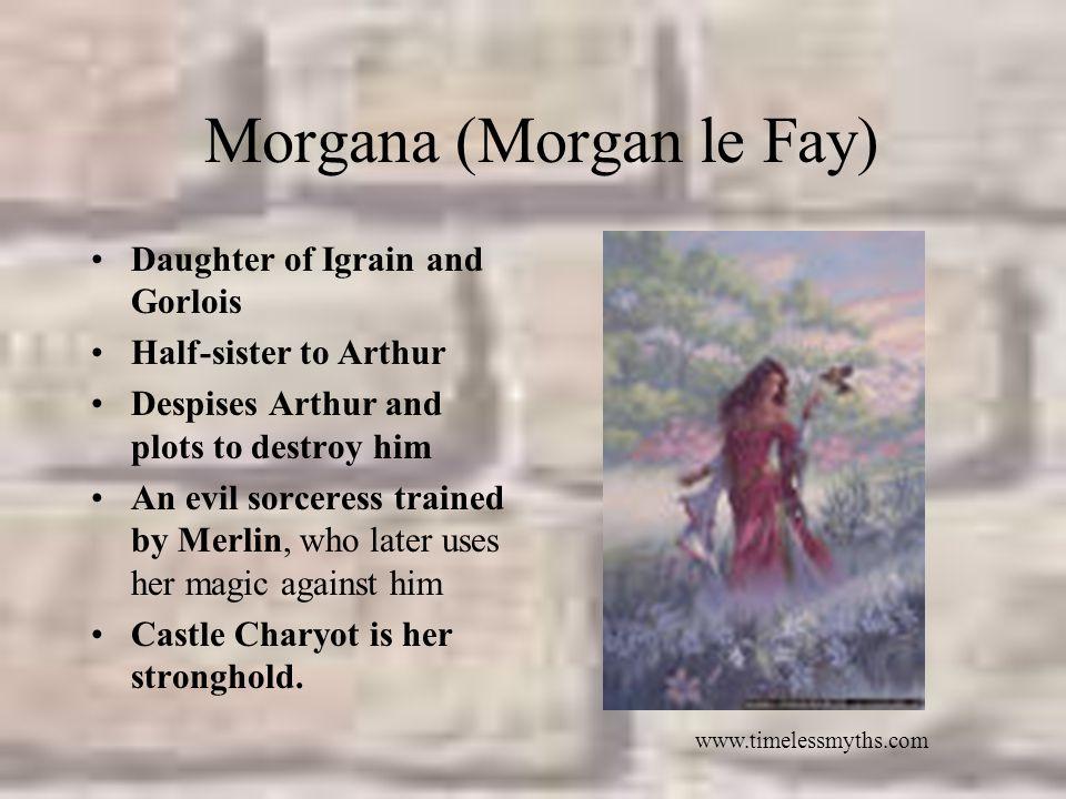 Morgana (Morgan le Fay)