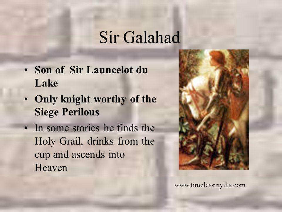 Sir Galahad Son of Sir Launcelot du Lake