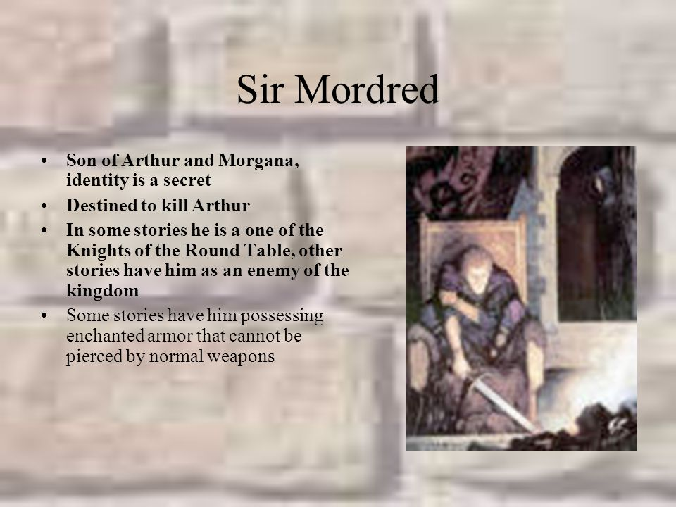 Sir Mordred Son of Arthur and Morgana, identity is a secret