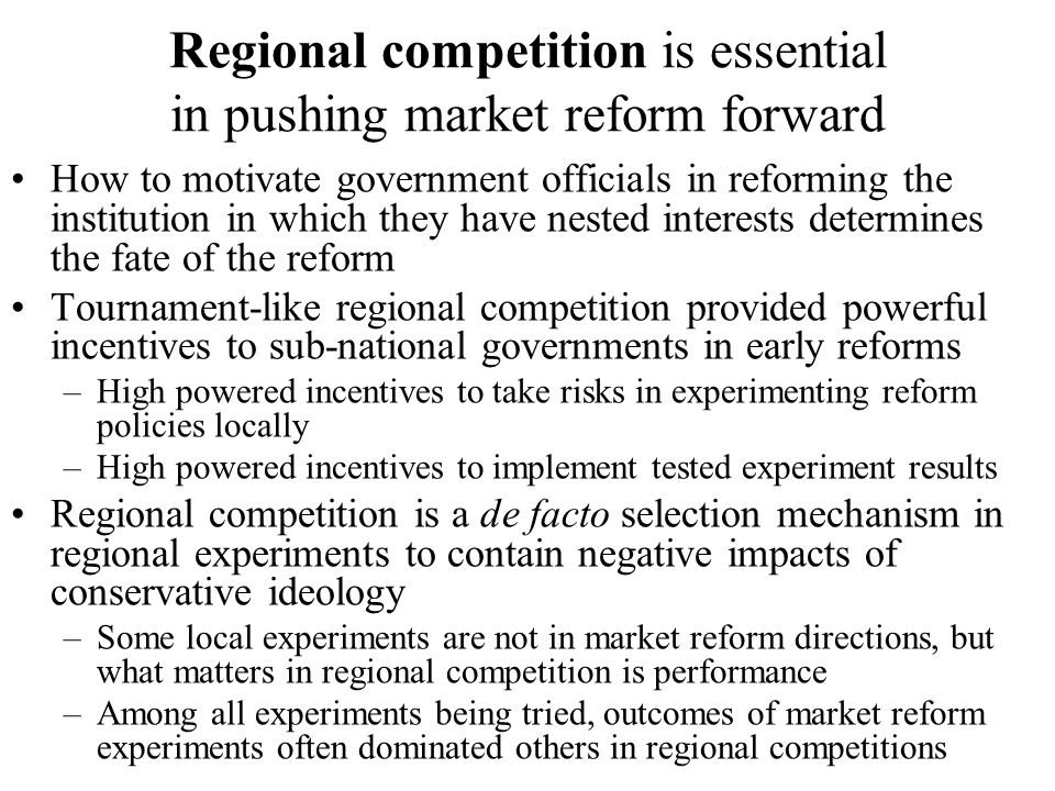 Regional competition is essential in pushing market reform forward