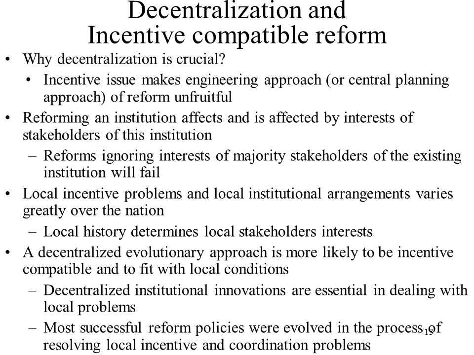 Decentralization and Incentive compatible reform